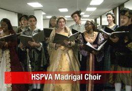 HSPVA Madrigal Choir Performance