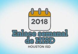 Enlace Semanal de HISD – 21 de Septiembre 2018