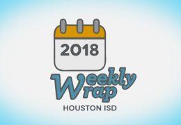 HISD Weekly Wrap for November 16, 2018