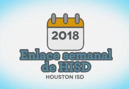 Enlace Semanal de HISD – 7 de diciembre 2018
